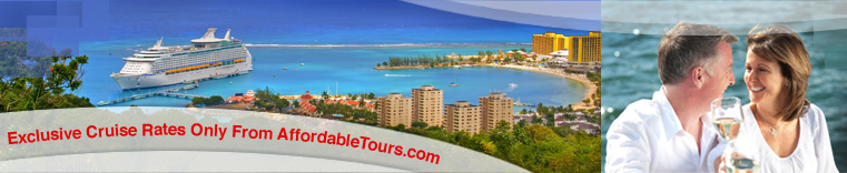 Exclusive Cruise Rates only from AffordableTours.com