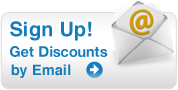 Sign Up! Get Discounts by Email