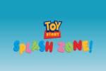 Toy Story Splash Zone