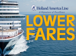 Holland America: Lower Fares